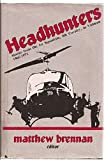 img - for Headhunters: Stories from the 1st Squadron, 9th Cavalry in Vietnam, 1965-1971 book / textbook / text book