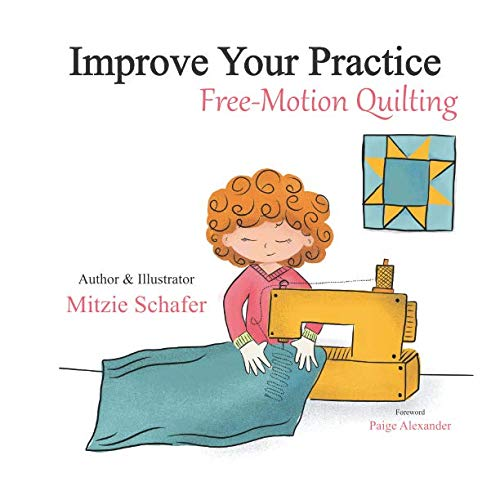 Improve Your Practice: Free Motion Quilting
