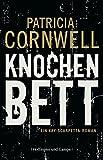 Knochenbett: Ein Kay-Scarpetta-Roman (Krimi/Thriller)