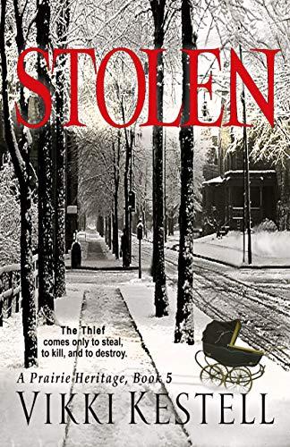 Carmichael Bend - Stolen (A Prairie Heritage, Book 5)