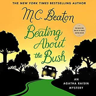 Book Cover: Beating About the Bush: An Agatha Raisin Mystery: The Agatha Raisin Mysteries, book 30
