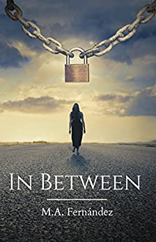 In Between (English Edition) por [Fernández, M.]