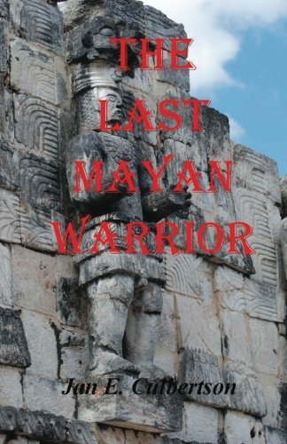 The Last Mayan Warrior
