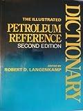 Illustrated Petroleum, , 087814160X