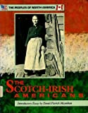 The Scotch-Irish Americans, Robin Brownstein, 0877548757