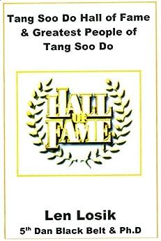Amazon.com: Tang Soo Do Hall of Fame and Greatest People