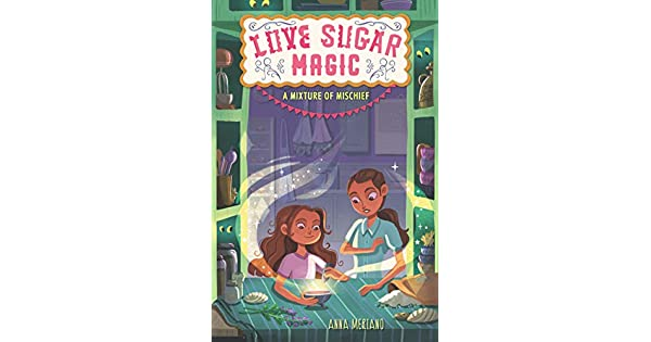 Amazon.com: Love Sugar Magic: A Mixture of Mischief ...
