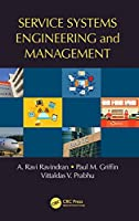 Service Systems Engineering and Management Front Cover