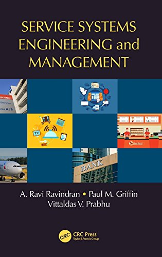 Service Systems Engineering And Management  Operations Research Series