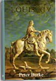 The Fabrication of Louis XIV, Peter Burke, 0300051530