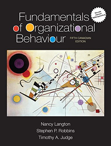 Fundamentals of Organizational Behaviour, Updated Fifth Canadian Edition Plus MyLab Management XL with Pearson eText -- Access Card Package (5th Edition)