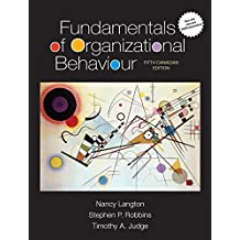 Fundamentals of Organizational Behaviour, Updated Fifth Canadian Edition (5th Edition)