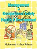 Management Of Occupational Safety, Health And Environment