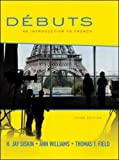 Débuts: An Introduction to French, 3rd edition