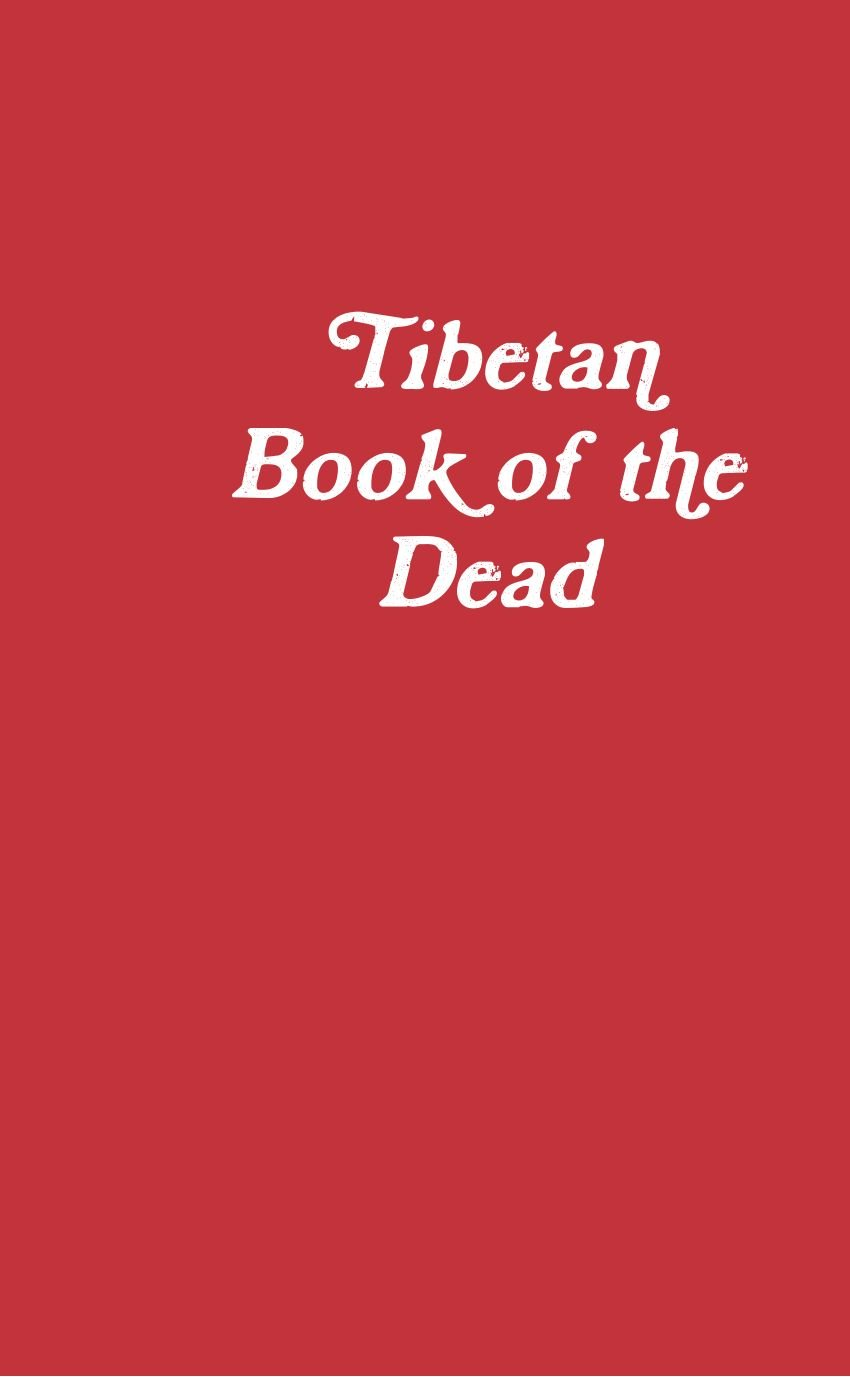 tibetan book of the dead by frank j. machovec
