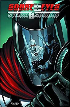 G.I. Joe: Snake Eyes/Storm Shadow Volume 1 by Chuck Dixon (2012-12-25)