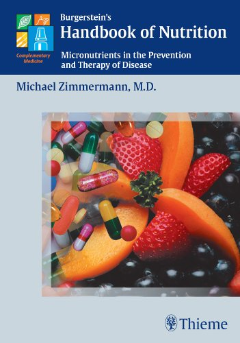 Burgerstein's Handbook of Nutrition Micronutrients in the Prevention and Therapy of Disease (1st 2001) [Zimmermann]