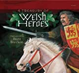 A Treasury of Welsh Heroes