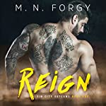 Reign: Sin City Outlaws, Book 1 | M. N. Forgy
