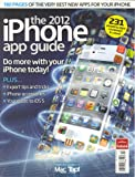 The 2012 iPhone App Guide (231 Amazing Apps Reviewed, Volume # 1)
