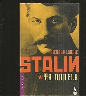 Staln, LA Novela (Spanish Edition)