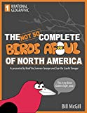 The Not So Complete Birds Afoul of North America