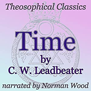 Time: Theosophical Classics Audiobook