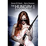The Hungry 1: Zombie Apocalypse (The Sheriff Penny Miller Series)by Steven W. Booth