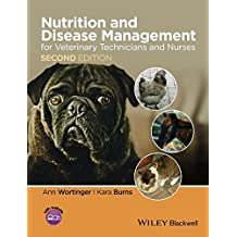 Nutrition and Disease Management for Veterinary Technicians and Nurses