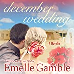 December Wedding | Emelle Gamble