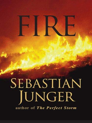 Fire by [Junger, Sebastian]
