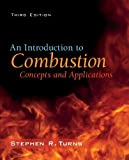 img - for An Introduction to Combustion: Concepts and Applications book / textbook / text book