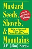 Mustard Seeds, Shovels, & Mountains