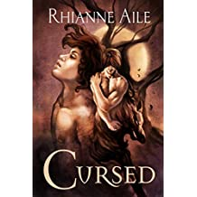 Cursed (Cursed and Betrayed Book 1)