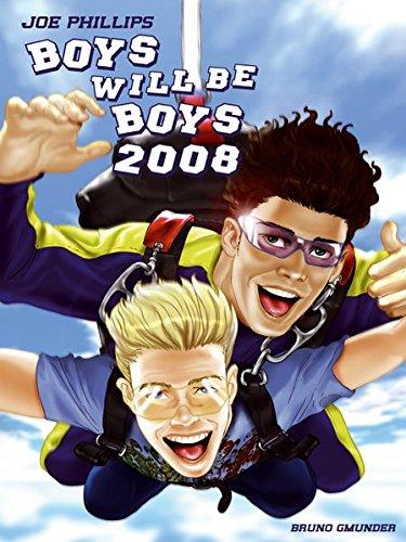 Boys Will Be Boys 2008 Calendar Joe Phillips 9783861876595 Amazon