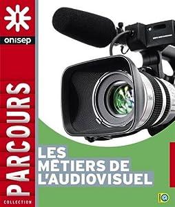 """Afficher """"Les métiers de l'audiovisuel"""""""