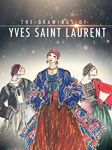 (The Drawings of Yves Saint Laurent)