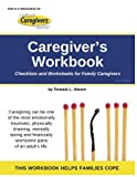 img - for Caregiver's Workbook: Checklists and Worksheets for Family Caregivers book / textbook / text book