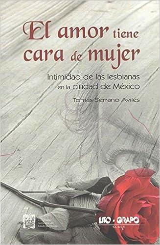 Amazon.com: Amor tiene cara de mujer, El. (9786079576325 ...