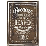 Sign - Because Someone We Love Is in Heaven There's a Little Bit of Heaven in Our Home