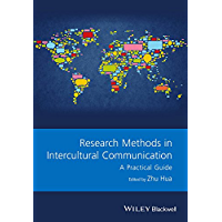 Research Methods in Intercultural Communication: A Practical Guide (GMLZ - Guides to Research Methods in Language and Linguistics) (English Edition)