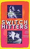 img - for Switch Hitters: Lesbians Write Gay Male Erotica and Gay Men Write Lesbian Erotica by Carol Queen (1996-04-26) book / textbook / text book
