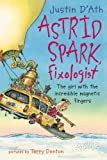Astrid Spark, Fixologist, Justin D'Ath, 1865087181