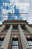 Transforming The Ivory Tower: How Scenarios of Possible Futures Provide Real Growth for Academic Organizations
