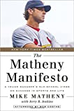 img - for The Matheny Manifesto: A Young Manager's Old-School Views on Success in Sports and Life book / textbook / text book