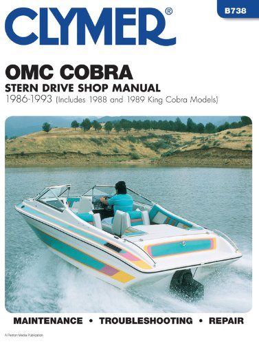 Manuals Mechanical Repair (OMC Cobra Stern Drive Shop Manual, 1986-1993 (Includes 1988 and 1989 King Cobra Models))
