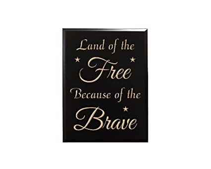 Amazoncom Land Of The Free Because Of The Brave Decorative Carved