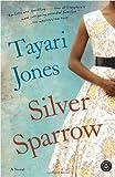 Silver Sparrow, Tayari Jones, 1616201428