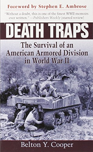 Death Traps: The Survival of an American Armored Division in World War II