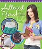 Altered You!, Karin V. Buckingham and Karin Van Voorhees, 0871162601